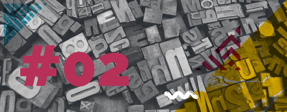 #02. La gran protagonista en  diseño gráfico: La tipografía.